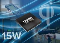 Toshiba Extends Potential Applications for Wireless Power Charging with 15W Transmitter IC