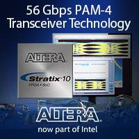Altera Demonstrates Dual-mode 56-Gbps PAM-4 and 30-Gbps NRZ Transceiver Technology for Stratix 10 FPGAs and SoCs