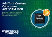 Microchip Extends Custom Programming Service to Include AVR® and SAM Microcontrollers