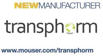 MouserElectronicsandTransphormAnnounceGlobalDistributionAgreement