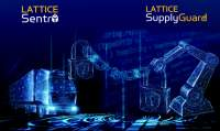 Lattice Sentry Solutions Stack and SupplyGuard Service Deliver End-to-End Supply Chain Protection with Dynamic Trust