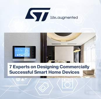 New eBook from Mouser, with STMicroelectronics, Offers Expert Opinions on Developing Smart Home Devices