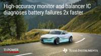 New high-accuracy battery monitor and balancer from TI improves performance of wired and wireless battery management systems